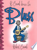 R  Crumb Draws the Blues