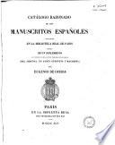 Cat  logo razonado de los manuscritos espa  oles existentes en la Biblioteca Real de Paris