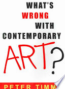 What s Wrong with Contemporary Art