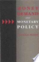 Money Demand and Monetary Policy