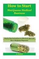 How to Start Marijuana Medical Business