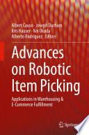 Advances on Robotic Item Picking Book PDF