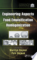 Engineering Aspects Of Food Emulsification And Homogenization book