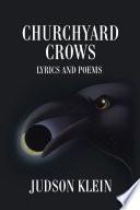 Churchyard Crows
