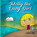 Molly The Lazy Girl A Fairy Tale