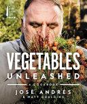 Vegetables Unleashed Book