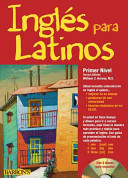 Ingles para Latinos  Level 1 with Audio CDs