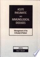 Acute Rheumatic And Immunologic Disease book