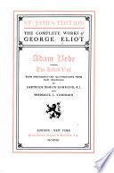 The Complete Works of George Eliot     Adam Bede  The lifted veil