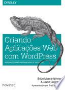 Criando Aplica Es Web Com Wordpress