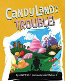 Candy Land Is in Trouble