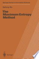 The Maximum Entropy Method