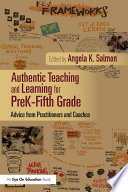 Authentic Teaching and Learning for PreK   Fifth Grade