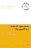 The Pseudepigrapha and Christian Origins Book