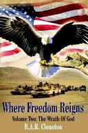Where Freedom Reigns