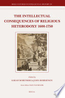 The Intellectual Consequences Of Religious Heterodoxy 1600 1750