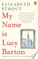 My Name Is Lucy Barton by Elizabeth Strout