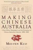 Making Chinese Australia