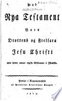 Þad Nya Testament Jesu ... epter þeirre annare útgáfu Bibliunnar á Islendsku. [Edited by G. J. Thorkelin.]