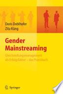 Gender Mainstreaming   Gleichstellungsmanagement als Erfolgsfaktor   das Praxisbuch