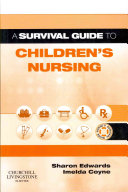 A Survival Guide to Children's Nursing1