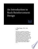 An Introduction To Rock Reinforcement Design