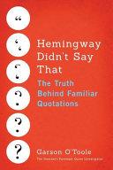 Hemingway Didn T Say That