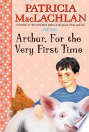 Ebook Arthur, For the Very First Time Epub Patricia MacLachlan Apps Read Mobile