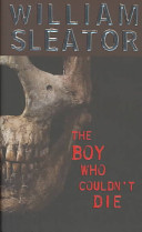 The Boy Who Couldn t Die