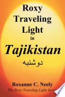 Roxy Traveling Light in Tajikistan