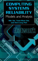 Computing System Reliability: Models and Analysis