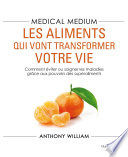 Medical Medium Les Aliments Qui Vont Transformer Votre Vie