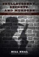 Skullduggery Secrets And Murders book