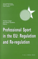 Professional Sport in the EU:Regulation and Re-Regulation