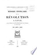 M  moires   pistolaires sur la r  volution    Laval  avec Notice sur M  Duchemin de Villiers et annotations