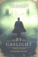 By Gaslight The Notorious Thief Edward Shade