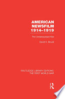 American Newsfilm 1914 1919  RLE The First World War