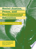 Social Justice, Peace, and Environmental Education