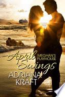 April Swings