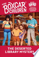 The Deserted Library Mystery  The Boxcar Children Mysteries  21