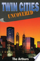 Twin Cities Uncovered book