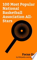 Focus On  100 Most Popular National Basketball Association All Stars