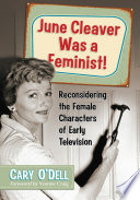 June Cleaver Was a Feminist