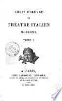 Chefs-d'oeuvre de theatre italien moderne. Tome 1. [-2.]