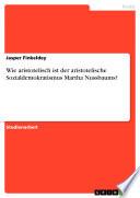 Wie aristotelisch ist der aristotelische Sozialdemokratismus Martha Nussbaums?