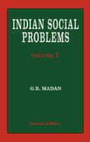 Indian Social Problems (Vol-1)