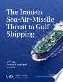 The Iranian Sea Air Missile Threat to Gulf Shipping