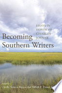 Becoming Southern Writers
