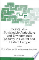 Soil Quality  Sustainable Agriculture and Environmental Security in Central and Eastern Europe