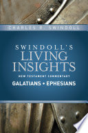 Insights On Galatians, Ephesians : on gold medallion award–winner chuck swindoll's...